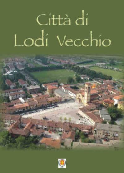 opuscolo Città di Lodi Vecchio